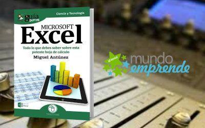 Miguel Antúnez explica cómo sacar el máximo partido a Excel en 'Mundo Emprende'